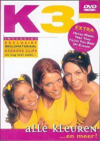 Cover K3 - Alle kleuren ... en meer! [DVD]